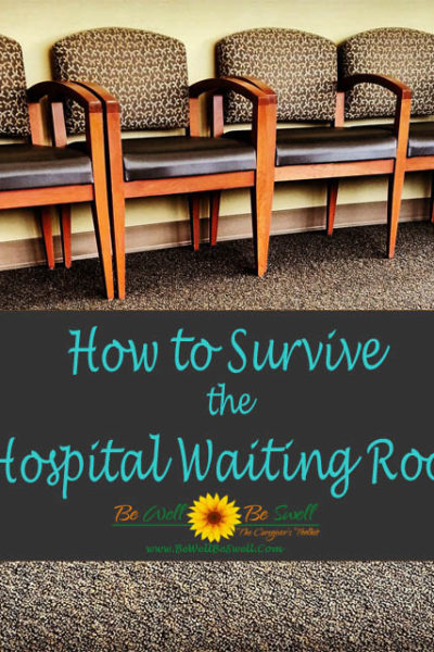 How To Survive The Hospital Waiting Room